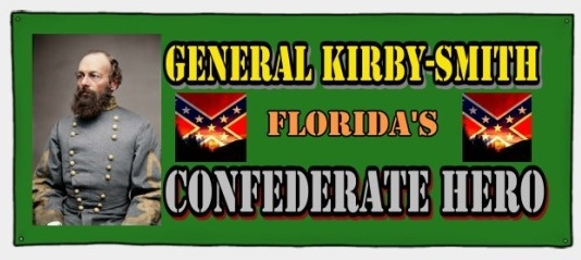 General Kirby-Smith, Florida's Confederate Hero BANNER